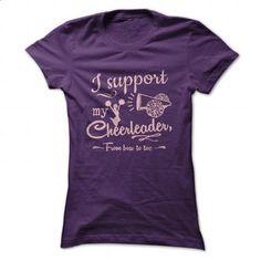 I support my Cheerleader - #tshirt diy #sweatshirt menswear. I WANT THIS => https://www.sunfrog.com/Automotive/I-support-my-Cheerleader-Purple-Ladies.html?68278