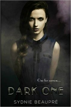 Book Review: Dark One, One for Sorrow by Sydnie Beaupre. A YA Paranormal novel about angels and the battle of Good VS Evil