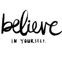 BELIEVE IN YOURSELF: It only takes you believing in you to get it done. As long as you believe in you, you've got the right mind set. You've got the right attitude. You can do whatever you like. Words Quotes, Me Quotes, Motivational Quotes, Inspirational Quotes, Sayings, The Words, Great Quotes, Quotes To Live By, Simple Quotes