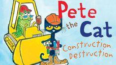 Pete the Cat: Construction Destruction by James Dean - Books for kids re...