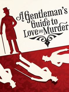 A Gentleman's Guide to Love and Murder at Walter Kerr Theater