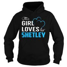 This Girl Loves Her SHETLEY - Last Name, Surname T-Shirt