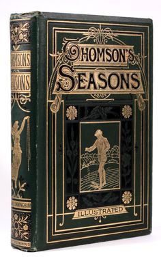 Thomson's Seasons  attractive publishers cloth binding with gilt highlights