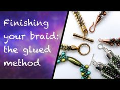 How to end your kumihimo jewellery using the glued method - YouTube