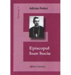 Episcopul Ioan Suciu