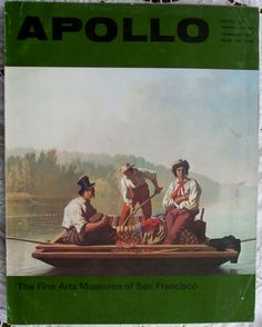 A fine clean copy of Apollo ~ Vol. CXI ~ No. 216, the first of two consecutive issues devoted to the Fine Arts Museums of San Francisco and published in February 1980 ~ Stock Ref. ACXI216F1980-XX ~ BUY IT NOW at www.applecrossantiques.com
