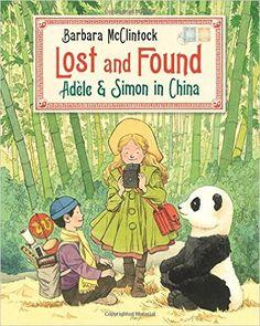 Lost and Found: Adèle & Simon in China (Adele & Simon): Barbara McClintock: 9780374399238: Amazon.com: Books