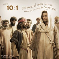 """""""Jesus then left that place and went into the region of Judea and across the Jordan. Again crowds of people came to him, and as was his custom, he taught them."""" -Mark 10:1"""