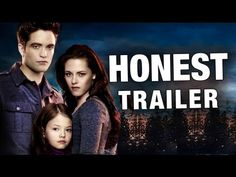 I am a Twilight fan but....AWESOME!  Honest Trailers - Twilight 4: Breaking Dawn - YouTube