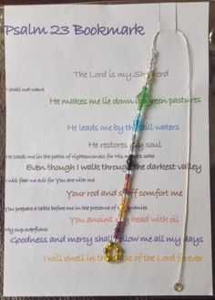 This is one of the bookmarks that our church gave as gifts the ladies at our Mother's day service yesterday. The coloured beads correspond to key parts of this timeless Psalm.  I really enjoyed making them and thinking about the words of the Psalm at the same time!.: