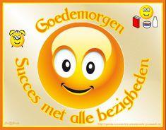 Goedemorgen-Fijne dag | Digitaal te versturen wenskaarten Smileys, Dutch Quotes, Baby Disney, Emoticon, Good Morning, Qoutes, Funny, Cards, Afrikaans