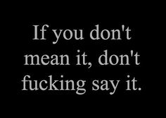 don't say what you don't mean