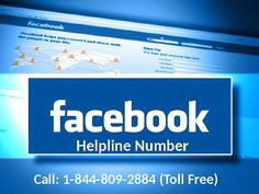 If you have any problem with your Facebook account Dial Facebook Help 1-844-809-2884 #FacebookHelp To make Facebook technically strong, by Facebook Help team launched Facebook Help 1-844-809-2884 Toll-Free.. Facebook expanded their services gradually such as support for professional men at various other Institute or industry. To know such services call on  1-866-224-8319 Toll-Free number. For more about its visit our URL:www.mailsupportnumber.com/facebook-help-phone-number.html