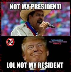 """""""Donald Trump is not my President!"""" yelled the illegal alien. Funny Memes, Hilarious, Jokes, It Pdf, Conservative Politics, Our President, Political Views, Truth Hurts, In This World"""