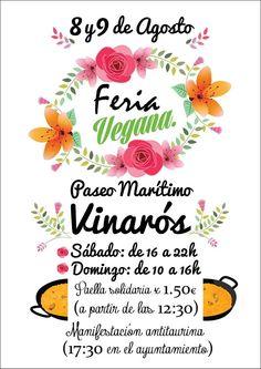 """""""FERIA VEGANA VINARÓS"""" ... 8 y 9 de Agosto"""