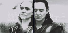"""""""Always so perceptive about everyone, but yourself"""" ~ Frigga"""