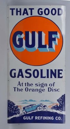"Lot # : 41 - ""That Good"" Gulf Gasoline Sign  ""At the Sign of The Orange Disc"" single sided porcelain sign with blue sedan. - Coming up for auction on August 1st at our Iowa Gas Auction held in Des Moines, Iowa! #GulfGasoline #IowaGas #Advertisement #MorphyAucitons"