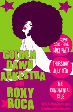 Super Funk Party at The Continental Club Thu 7/11 with ROXY ROCA and Golden Dawn Arkestra
