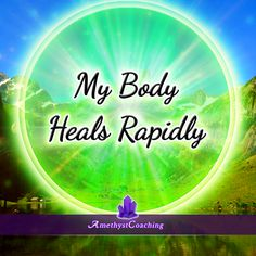 Today's Affirmation: My Body Heals Rapidly <3 #affirmation #coaching It is not enough just to repeat words, while repeating the affirmation, feel and believe that the situation is already real. This will put more energy into the affirmation.