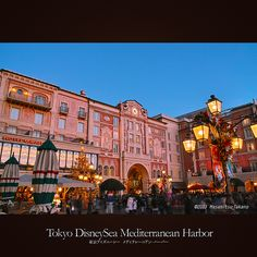 Tokyo DisneySea Mediterranean Harbor | 東京ディズニーシー メディテレーニアンハーバー
