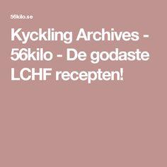 Kyckling Archives - 56kilo - De godaste LCHF recepten!