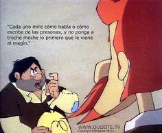 """cada uno mire cómo habla o cómo escribe de las presonas,"""" #Sancho a #Sansón,"""