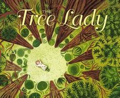 The Tree Lady:The True Story of How One Tree-Loving Woman Changed a City Forever by H. Joseph Hopkins, illustrated by Jill McElmurry. To reserve: http://search.westervillelibrary.org/iii/encore/record/C__Rb1584654__Stree%20lady__Orightresult__U__X7?lang=eng&suite=gold