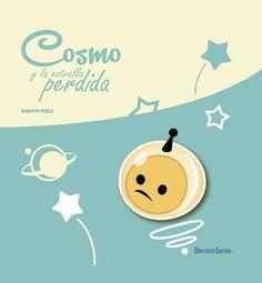 Cosmo y la estrella perdida / texto e ilustraciones de Marcos Neila.-- A Coruña : Hércules, D.L. 2015.