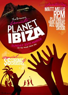 The Brewery - Planet Ibiza Poster Poster Designs, Brewery, Ibiza, Planets, Live, Creative, Art, Craft Art, Kunst
