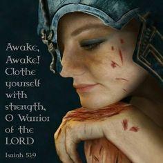Warrior Bride of Christ - Isaiah yep yep Esp Spiritual Warrior, Prayer Warrior, Spiritual Warfare, Warrior Quotes, Christian Warrior, Christian Women, Christian Quotes, Christian Art, Braut Christi