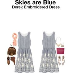 Ideas - Soft and feminine dress! Cute! Skies are Blue Derek Embroidered Dress from Stitch Fix