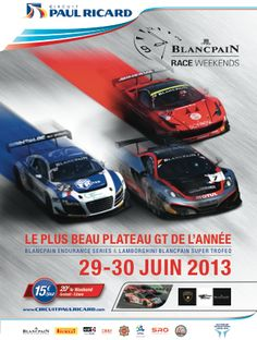 Blancpain Race Weekends 29-30 juin au Circuit Paul Ricard Lamborghini, Circuit Paul Ricard, Series 3, Vintage Posters, Racing, Third, Live, Beautiful, Poster Vintage