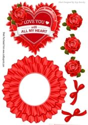 Love you with all my heart  with red roses rocker card on Craftsuprint - View Now!