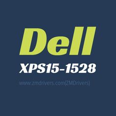 Dell XPS15-1528 Laptops Drivers