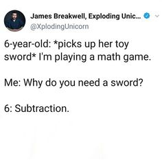 Toy Swords, Funny Clean, 6 Year Old, Do You Need, Math Games, Funny Stuff, Funny Things