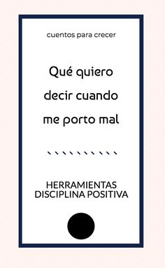 Descifrar el código de conducta de los niños. Qué quiero decir cuando me porto mal.  #disciplinapositiva #metaserronasdeconducta #comportamientoinfantil #adler #psicologíainddividual Kids Education, Special Education, Kids And Parenting, Parenting Hacks, Montessori, Teacher Planner, Emotional Development, Child Love, Anger Management