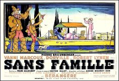 """Affiche du film tourné (en partie) à Carcassonne en 1934, """"Sans famille"""" de Marc Allegret avec Jeanne Bérangère et Aimé Clariond. Collection: Chroniques de Carcassonne"""