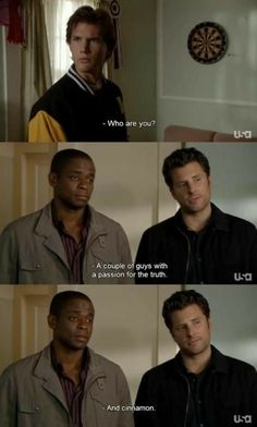 """Laugh of the day! Shawn Spencer And Burton Guster, a couple guys with a passion for truth and cinnamon. """"The Cinnamon Festival -Dual Spires Parody"""" #Psych"""