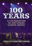 100 Years: A Celebration of Southern Gospel Music [DVD] [English] [2011]