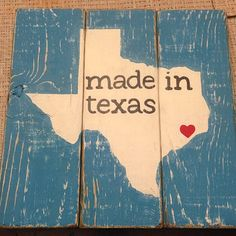 Hey, I found this really awesome Etsy listing at https://www.etsy.com/listing/160763314/made-in-texas-sign-hand-painted-texas