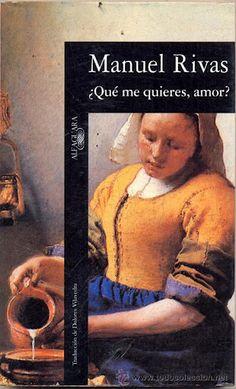 """Manuel Rivas. """"La lengua de las mariposas"""", en """"¿Qué me quieres amor?"""". Editorial Alfaguara"""