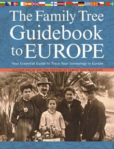 The Family Tree Guidebook to Europe: Your Essential Guide to Trace Your Genealogy in Europe by Allison Dolan http://www.amazon.com/dp/1440333475/ref=cm_sw_r_pi_dp_sJvGub1W0YECV