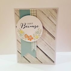 Just Because Handmade Card Close To My Heart Products C1605 Happy to be Friends  Z3274 Clear sparkles Z3318 Basic Circles Thin Cuts