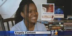 """Angela Content has published two books, has two more books in the works and hasn't even graduated from middle school. CBS New York reports that the ambitious 13-year-old wrote both her sci-fi book 'Awake and Alive' and romance novel 'Shattered' by hand and got them published using CreateSpace.com, a self-publishing site.""  Congratulations, Angela!"