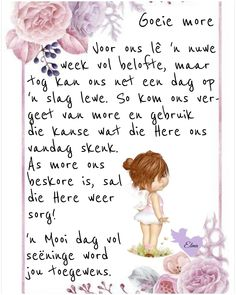 Good Morning Prayer, Morning Prayers, Good Morning Wishes, Good Morning Quotes, Lekker Dag, Evening Greetings, Afrikaanse Quotes, Goeie More, Morning Greeting