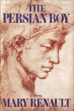 The Persian Boy (Alexander the Great, Good Books, Books To Read, My Books, Literary Characters, Boy Illustration, Alexander The Great, Weird Stories, History Books, So Little Time