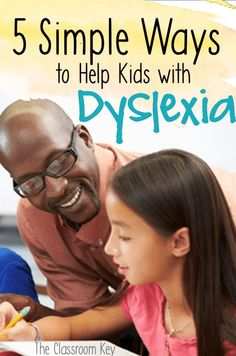 5 Simple Ways to Help Kids With Dyslexia