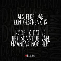 """""""#darum #maandag"""""""