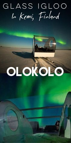 Glass Igloo - You Can Rent A Glass Igloo In Finland To Watch The Northern Lights - I live in Finland and didn't know that. Awesome! Must go to Lapland