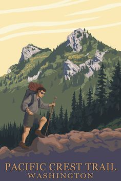 Pacific Crest Trail, Washington -  Mountain Hiker - Lantern Press Poster